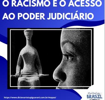 o racismo e o acesso a pode judiciario
